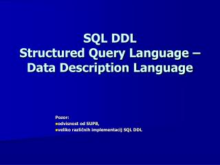 SQL DDL Structured Query Language –  Data Description Language