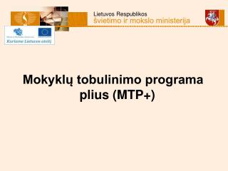 Mokyklų tobulinimo programa plius (MTP+)