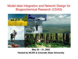 Model-data Integration and Network Design for Biogeochemical Research (CDAS)