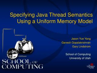 Specifying Java Thread Semantics Using a Uniform Memory Model