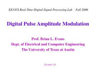 Digital Pulse Amplitude Modulation
