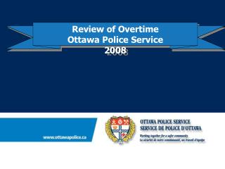 Review of Overtime Ottawa Police Service 2008