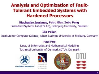 Analysis and Optimization of Fault-Tolerant Embedded Systems with Hardened Processors