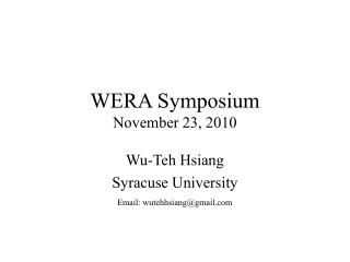 WERA Symposium November 23, 2010
