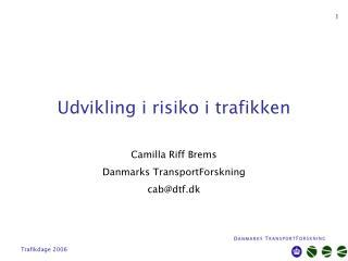 Udvikling i risiko i trafikken
