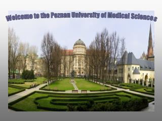 Welcome to the Poznan University of Medical Sciences