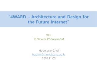 """4WARD – Architecture and Design for the Future Internet"""