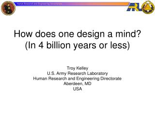 How does one design a mind? (In 4 billion years or less)