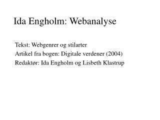 Ida Engholm: Webanalyse