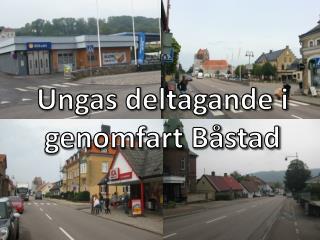 Ungas deltagande i genomfart Båstad