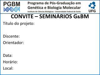 CONVITE  � SEMIN�RIOS  G & BM