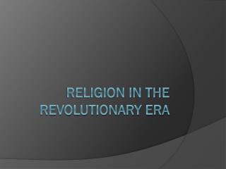 Religion in the revolutionary era