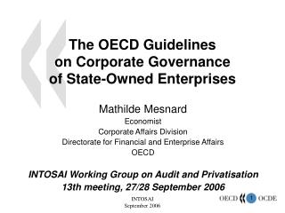 The OECD Guidelines  on Corporate Governance  of State-Owned Enterprises