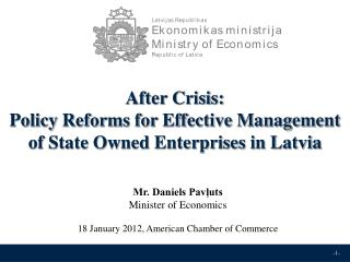 After Crisis: Policy Reforms for Effective Management of State Owned Enterprises in Latvia