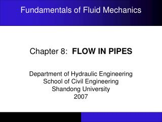 Chapter 8:   FLOW IN PIPES