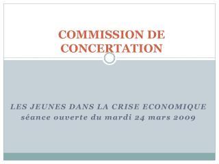 COMMISSION DE CONCERTATION