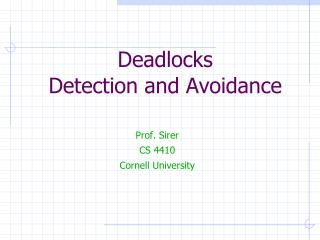 Deadlocks Detection and Avoidance