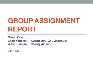 Group  Assignment Report