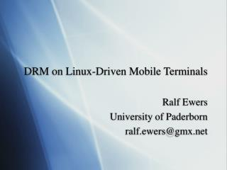 DRM on Linux-Driven Mobile Terminals