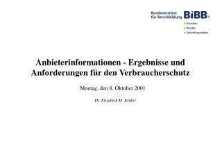 Anbieterinformationen - Ergebnisse und Anforderungen für den Verbraucherschutz