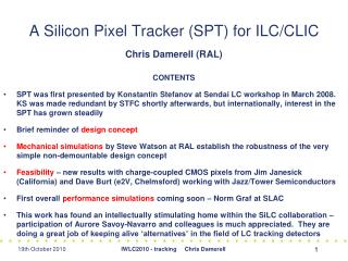 A Silicon Pixel Tracker (SPT) for ILC/CLIC