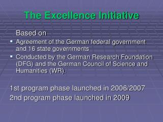 The Excellence Initiative