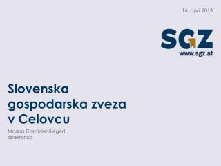 Slovenska gospodarska zveza v  Celovcu