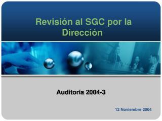 Revisión al SGC por la Dirección