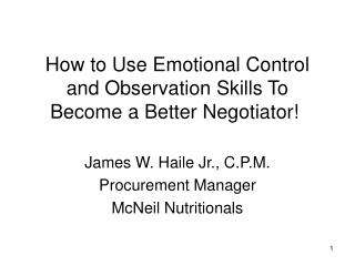 How to Use Emotional Control and Observation Skills To Become a Better Negotiator