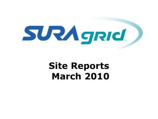 Site Reports  March 2010