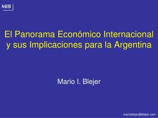 El Panorama Económico Internacional y sus Implicaciones para la Argentina