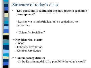 Structure of today's class