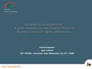Increasing uncertainties?  A post-mortem on the Federal Planning Bureau's medium-term projections