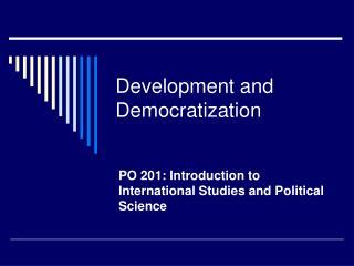 Development and Democratization