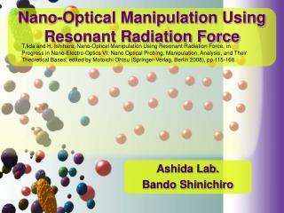 Nano-Optical Manipulation Using Resonant Radiation Force