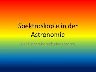 Spektroskopie in der Astronomie