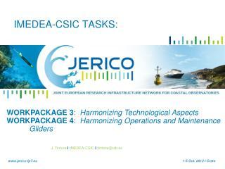 IMEDEA-CSIC TASKS: