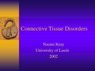Connective Tissue Disorders