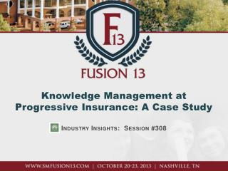 Knowledge Management at Progressive Insurance: A Case Study