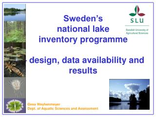 Sweden's  national lake  inventory programme  – design, data availability and results