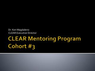 CLEAR Mentoring Program Cohort #3