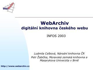 WebArchiv digitální knihovna českého webu