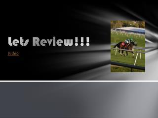 L ets Review!!!