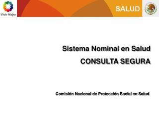 Sistema Nominal en Salud CONSULTA SEGURA