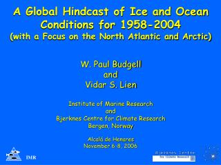 A Global Hindcast of Ice and Ocean Conditions for 1958-2004