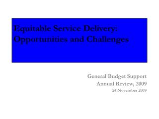 Equitable Service Delivery: Opportunities and Challenges