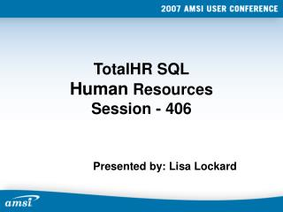 TotalHR SQL Human  Resources Session - 406