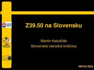 Z39.50 na Slovensku