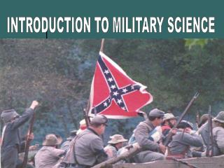 MILITARY HISTORY AND SCIENCE