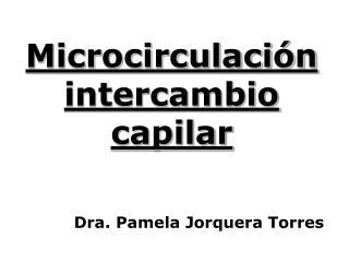 Microcirculaci�n intercambio capilar